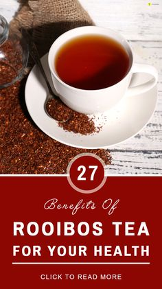 The growing popularity of rooibos tea is not just because of its taste! It also possess a number of health benefits. Look on to know more about this miraculous drink here
