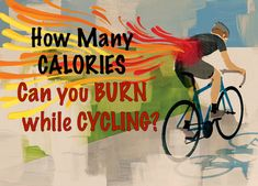 Here's how to calculate how many calories you can burn cycling. You'll like the numbers!