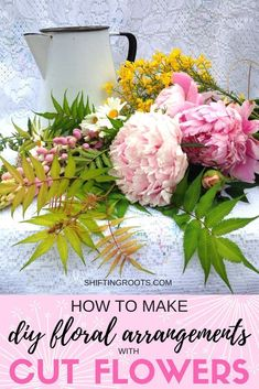 Learn how to make a beautiful diy floral arrangement with cut flowers from your backyard. I've used lupins, peonies, and daisies to create a fresh and simple farmhouse style bouquet to enjoy in your home. #cutflowers #floralarranging #peony #farmhousestyleflowers #farmhousestyle #flowergardening #flowers #lupin #daisy #floraldiy via @shifting_roots