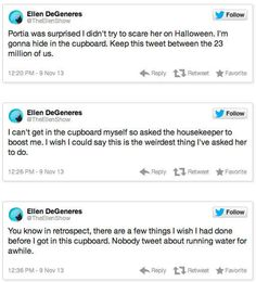 When she hid from Portia and live-tweeted it. | 45 Moments That Reminded Us How Much We Love Ellen DeGeneres In 2013
