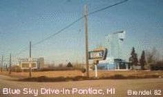 Blue Sky Drive-In in Pontiac, Michigan: