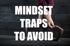Are you falling into any of these mindset traps in the box?