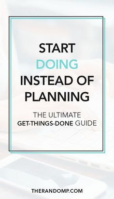 Start doing instead of planning! The ultimate productivity guide to get things done, reach your goals and improve your business #productivityhacks #goals #goalsetting #bossbabe #beingboss