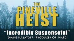 The Pineville Heist - CineCoup