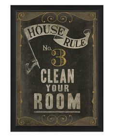 Another great find on #zulily! 'Clean Your Room' Framed Print #zulilyfinds