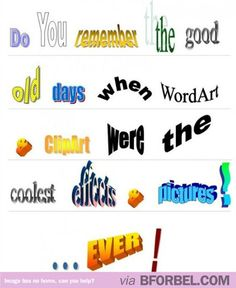Do You Remember The First Time You Discovered WordArt On Microsoft Word?