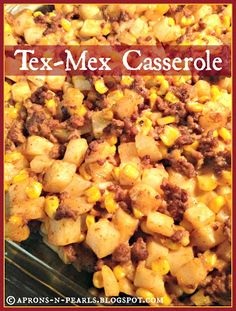Cowgirl up! Tex-Mex Casserole - easy to throw together, delicious, and is hearty enough to satisfy the Mr. (Who happens to give this two thumbs up!)