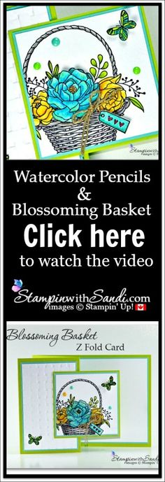 Today's Video Share is this beautiful Card created with the Blossoming Basket Stamp Set and Watercolor Pencils from Stampin Up - click here to visit my blog for the video and cutting instructions #stampinup #stampinwithsandi #stampinupcardideas #handstampedcards #blossomingbasket