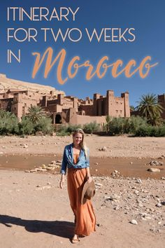 Itinerary for Two Weeks in Morocco
