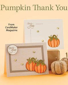 Pumpkin Thank You from the Autumn 2016 issue of CardMaker Magazine. Order a digital copy here: https://www.anniescatalog.com/detail.html?prod_id=132520