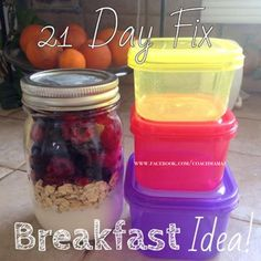 My quick and easy 21 Day Fix breakfast! Greek yogurt, oats, and frozen berries in a mason jar! The oats will absorb the moisture as the berries thaw overnight in the fridge These are delish and filling! I make 5 jars at a time and grab them on the go in the morning! www.facebook.com/coachmamaz