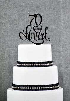 New to ChicagoFactory on Etsy: 70 Years Loved Cake Topper Classy 70th Birthday Cake Topper 70th Anniversary Cake Topper- (S244) (15.00 USD)