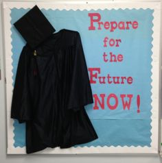 I thought this was Death, not a cap & gown! That is hilarious considering the words.  Bulletin Boards