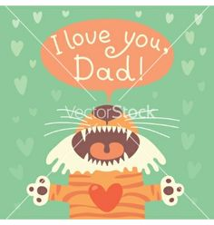 Card happy fathers day with funny tiger cub vector by Baksiabat on VectorStock®