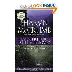 """I'll read anything Sharyn McCrumb writes. I'd read paper napkins she scribbled on. Powerful and well written. You could also do worse than read her book on fandom, """"Bimbos of the Death Sun."""""""
