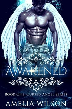 Awakened (Cursed Angel Book One, Devils Shifter Bad boy Romance Mystery Fantasy College Romance) by [WILSON, AMELIA]