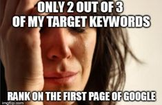 First World Problems SEO Style