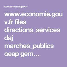 www.economie.gouv.fr files directions_services daj marches_publics oeap gem…