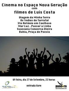 Cinema com filmes de Luís Costa > 27 Setembro 2013 - 22h00 @ Espaço Nova Geração, Vale de Cambra _entrada livre_ #ValeDeCambra #cinema
