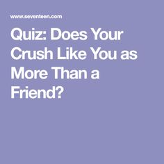 does he has a crush on me quiz