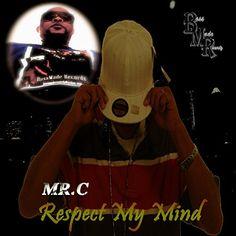 Respect My Mind BossMade Recordz http://www.amazon.com/dp/B012UFII5Q/ref=cm_sw_r_pi_dp_Mx8Uvb0JNB6W9