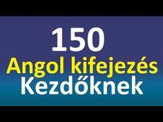 150 Angol Kifejezés Kezdőknek - YouTube English Language Learning, Teaching English, Preschool, Education, Youtube, Taxi, Hungary, Languages, English People