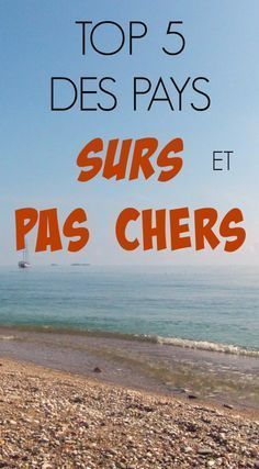 The Path She Took | Top 5 des pays SURS et PAS CHERS | http://www.thepathshetook.com