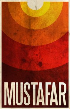 Mustafar - Star Wars Galaxy - Prequel poster by Justin Van Genderen, via Behance Star Wars Planets, Retro Pop, Star Wars Poster, Star Wars Party, Minimalist Poster, Minimalist Design, Geek Art, Travel Posters, Fine Art Prints