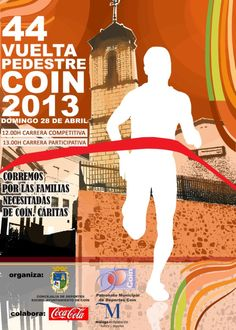 44 Vuelta Pedestre a Coín (domingo 28 de abril de 2013).