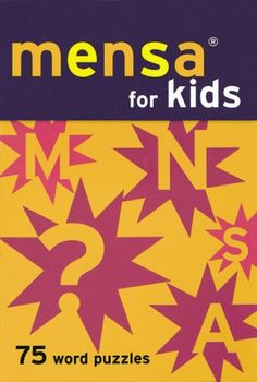 Mensa For Kids: 75 Word Puzzles by Chronicle Books Staff http://www.amazon.com/dp/0811828794/ref=cm_sw_r_pi_dp_vuXUub0J38KNR