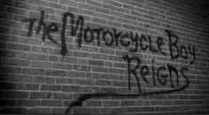 the motorcycle boy / rumble fish