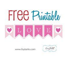 Itsy Belle: Valentine's FREE Printable Banner!