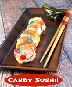 Candy Sushi Recipe - fun recipe for the kids!  from RecipeBoy.com