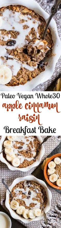 This easy Apple Cinnamon Raisin Breakfast Bake is free of added sugar, Paleo, compliant and vegan. Loaded with flavor and great topped with bananas and drizzled with coconut or nut butter! (Vegan Muffin No Sugar) Whole 30 Breakfast, Breakfast Bake, Paleo Breakfast, Breakfast Recipes, Paleo Dessert, Low Carb Dessert, Paleo Sweets, Dessert Recipes, Weight Watcher Desserts