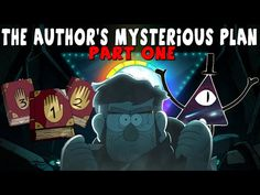 Gravity Falls: The Author's Mysterious Plan - Secrets & Theories (Pt. 1) - YouTube