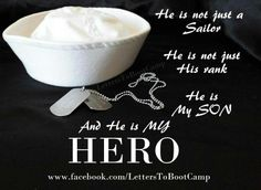 He is not just a sailor, he is my son, my hero
