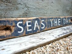 Seas the day nautical beach rustic weathered distressed beach house decor sign