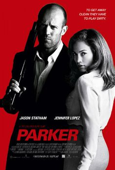 Parker is a Hollywood Crime Thriller film starring Jason Statham, Jennifer Lopez. Parker is directed by Taylor Hackford and screenplay by John J. The film is released on January Jennifer Lopez Movies, Statham Movies, Parker Movie, Body Transformation Workout, Michael Chiklis, Cinema Posters, Movie Posters, Backgrounds, Posters