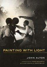 """Painting With Light (Reprint), John Alton, UC Press """"A wonderful introduction to the workings of the Hollywood system. We learn in rich and yet accessible detail about special effects, technical wizardry and gadgetry, lighting, make-up, the breakdown of crews, and filming strategies. The book is legendary and its reprint is a major event for film study.""""—Dana Polan, Tisch School of the Arts, New York University"""