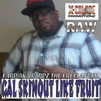 GAL SKINOUT LIKE FRUIT - Fabp aka Fabpz the Freelancer by X-Calade Promotionz on SoundCloud