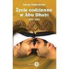 Życie codzienne w Abu Dhabi 1989-2004