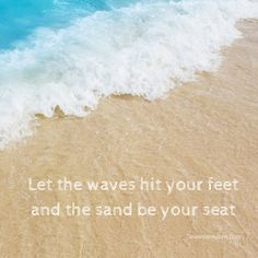 Let the waves hit your feet and the sand be your seat http://cereusart.com/let-the-waves/?utm_campaign=coschedule&utm_source=pinterest&utm_medium=CereusArt%20Casual%20Coastal%20Decor%20(Beach%20Living)&utm_content=Let%20the%20waves%20hit%20your%20feet%20and%20the%20sand%20be%20your%20seat