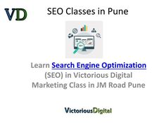 Learn Seo pune with Victorious Digital Shivaji Nagar, Providing best seo training, Course material, seo institute pune with less fees structure, get job assistance, internship, work on live projects pune.