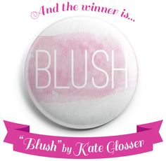 "Congrats to Kate Glosser, whose ""Blush"" design was selected as the winner of our Pinback Project: LOVE button design contest!"