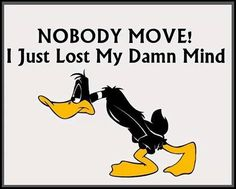 A little fibromyalgia humor. Ya just gotta laugh sometimes! Classic Cartoon Characters, Classic Cartoons, Daffy Duck Quotes, Sarcastic Quotes, Funny Quotes, Sassy Quotes, Funny Images, Funny Pictures, Monthly Quotes