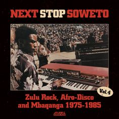 Buy Next Stop Soweto Vol Zulu Rock, Afro-Disco & Mbaqanga by Various Artists at Mighty Ape NZ. Strut continue their acclaimed 'Next Stop Soweto' series in March 2014 as they return to the rich archives of South African music to spotlight the fer. Zulu, Lps, Radios, Jazz, 2014 Music, Album Stream, Vinyl Lp, The Best Films, Latest Albums