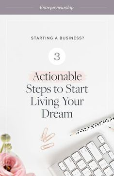 Starting a Business? 3 Actionable Steps to Living Your Dream - Care - Skin care , beauty ideas and skin care tips Business Advice, Business Entrepreneur, Business Planning, Business Meme, Business Motivation, Successful Business Tips, Career Advice, Inspiration Entrepreneur, Business Inspiration