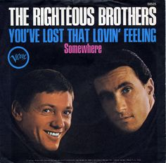 "Lyric Of The Week: The Righteous Brothers, ""You've Lost That Lovin' Feeling,"" American Songwriter, Songwriting"