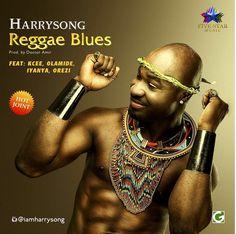 Music: Harrysong Ft. KCee, Olamide, Orezi & Iyanya - Reggae Blues