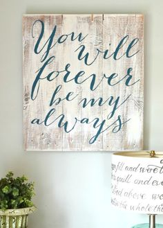 Forever Be My Always Sign is part of Home diy - wood Painting Gifts Wooden Signs Forever Be My Always Sign Arte Pallet, Wood Crafts, Diy Crafts, Do It Yourself Baby, Wood Artwork, Do It Yourself Inspiration, Ideias Diy, Diy Signs, Home Projects